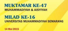 Gebyar Muktamar Muhammadiyah ke-47 dan Milad Unimus ke-16
