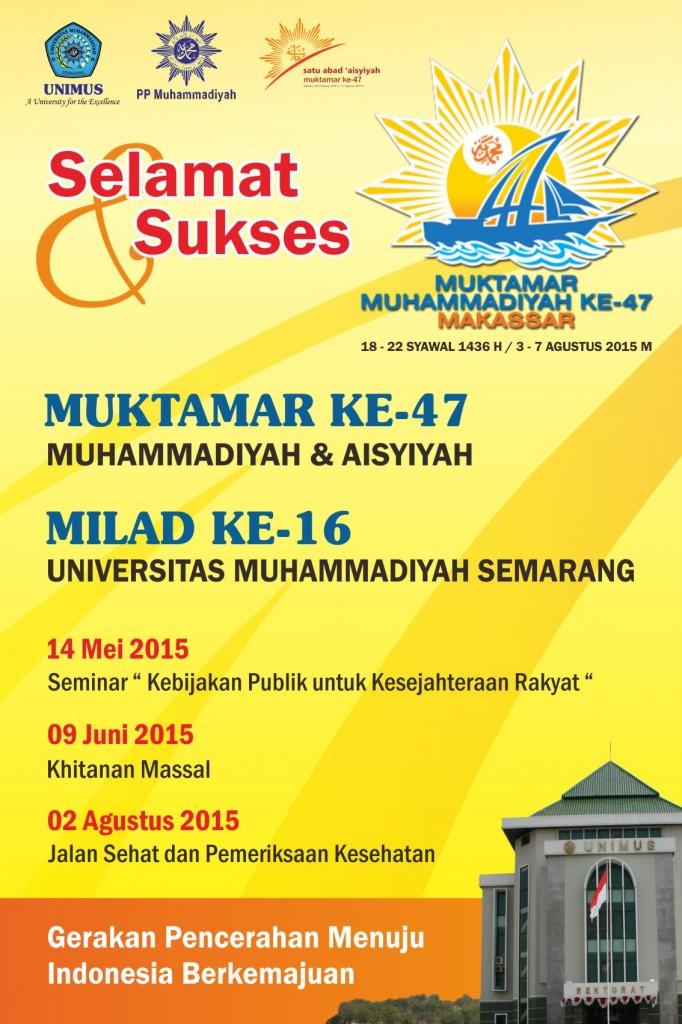 Gebyar Muktamar Muhammadiyah ke 47 dan Milad Unimus ke 16
