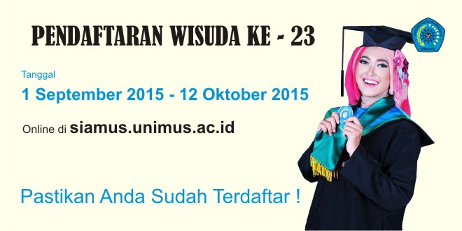 Pendaftaran Wisuda Ke – 23 Universitas Muhammadiyah Semarang