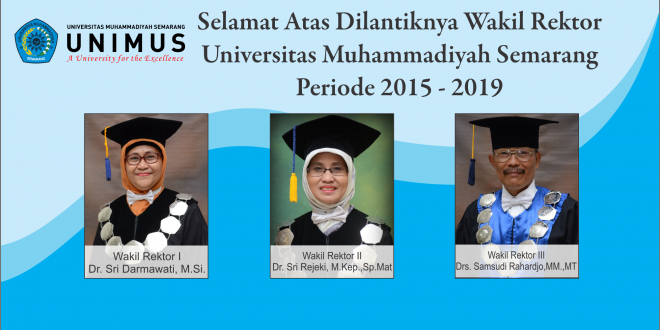 Selamat dan Sukses Pelantikan Wakil Rektor Unimus Periode 2015 – 2019